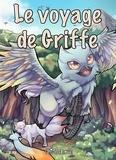 A.J Lanolli - Le voyage de Griffe - Creatura, tome 1.