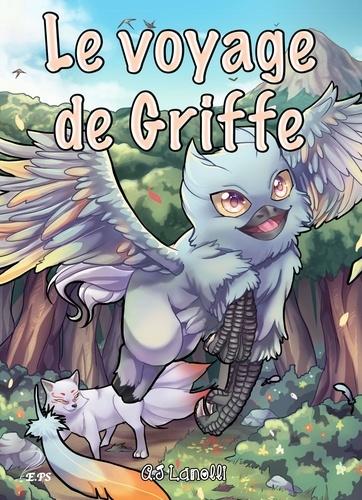 Creatura 1 Le voyage de Griffe. Creatura, tome 1