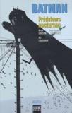 A-J Lieberman et Devin Grayson - Batman  : Prédateurs nocturnes.