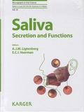 A. J. M. Ligtenberg et E. C. I. Veerman - Saliva : Secretion and Functions.