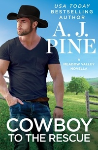 A.J. Pine - Cowboy to the Rescue.