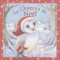 A-J Wood et Maggie Kneen - Le Chapeau de Noël.