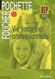 A Jan et R Kermène - Vie sociale et professionnelle BEP tertiaires et industriels.