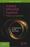A-K Nandakumaran et P-S Datti - Ordinary Differential Equations - Principles and Applications.