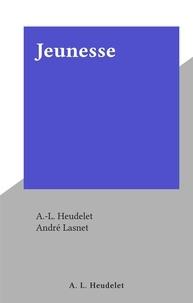 A.-L. Heudelet et André Lasnet - Jeunesse.