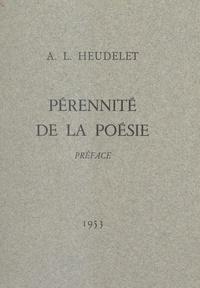 A.-L. Heudelet et André Lasnet - Pérennité de la poésie - Préface.