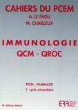 A Le Faou et Nadège Chailleux - Immunologie QCM-QROC - Réponses justifiées.
