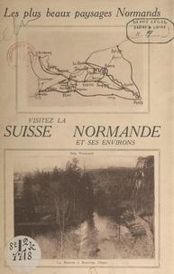 A. Leherpeur - Guide de la Suisse normande et de ses environs.