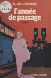 A Lemoigne - L'Année de passage.