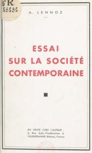 A. Lennoz et Georges Chalard - Essai sur la société contemporaine.