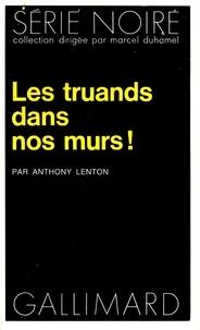 A Lenton - Les truands dans nos murs.