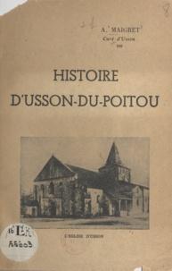 A. Maigret - Histoire d'Usson-du-Poitou.