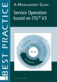 Van Haren Publishing - A Management Guide Service Operation Based on Itil V#.