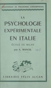 A. Manoil - La psychologie expérimentale en Italie : école de Milan.