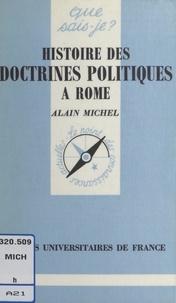 A Michel - Histoire des doctrines politiques à Rome.