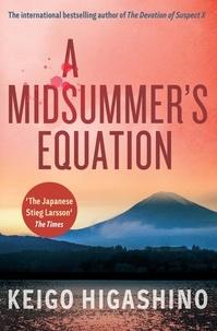 Keigo Higashino - A Midsummer's Equation.