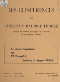 A. Moine et Jacques Milhau - Lénine devant le révisionnisme en philosophie.