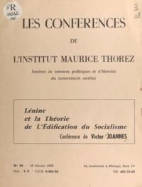 A. Moine et Victor Joannes - Lénine et la théorie de l'édification du socialisme.