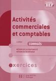 A Monnet - Activités commerciales et comptables 2e BEP comptabilité/secrétariat - Corrigés exercices.