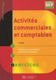 A Monnet - Activités commerciales et comptables 2e professionnelle BEP secrétariat/comptabilité - Exercices.