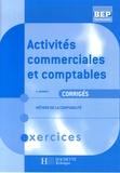A Monnet - Activités commerciales et comptables BEP-Tle Métiers de la comptabilité - Corrigés.