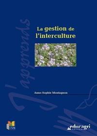 A Montagnon - La gestion de l'interculture.