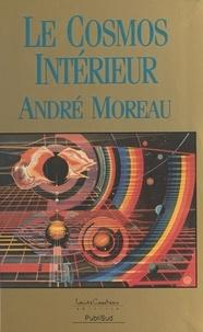 A Moreau - Le Cosmos intérieur.
