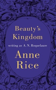 A.N. Roquelaure - Beauty's Kingdom.
