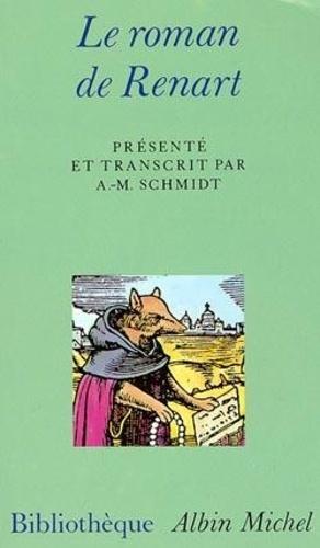 A-N Schmidt - Le roman de Renart.