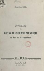 A. Nanin - Inventaire des moyens de recherche scientifique du Nord et du Pas-de-Calais.