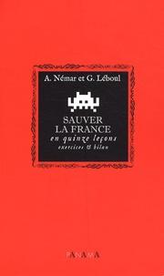 A Nemar et G Leboul - Sauver la France - En quinze leçons : exercices et bilan.