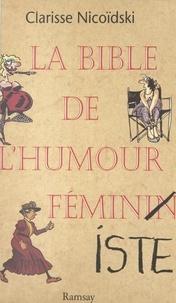 A Nicoidski - La bible de l'humour féminin(iste).