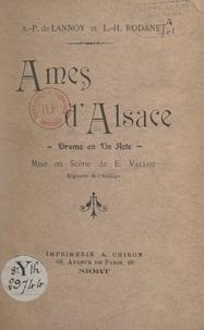 A.-P. de Lannoy et L.-H. Rodanet - Âmes d'Alsace - Drame en un acte.