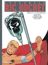 A-P Duchâteau et  Tibet - Ric Hochet l'Intégrale Tome 10 : La mort noire ; La flèche de sang ; Le maléfice vaudou ; Face au crime.