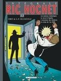 A-P Duchâteau et  Tibet - Ric Hochet l'Intégrale Tome 13 : Les jumeaux diaboliques ; Le secret d'Agatha ; L'exécuteur des ténèbres ; Le crime de l'an 2000.