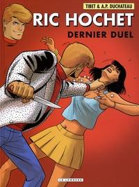 A-P Duchâteau et  Tibet - Ric Hochet Tome 76 : Dernier duel.