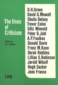 A.p. Foulkes - The Uses of Criticism.