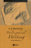 A-P Martinich - Philosophical Writing - An Introduction.