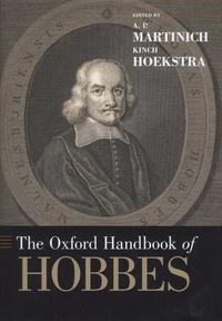 A-P Martinich et Kinch Hoekstra - The Oxford Handbook of Hobbes.