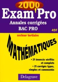 Satt2018.fr MATHEMATIQUES BAC PRO SECTEUR TERTIAIRE. Annales corrigées 2000 Image