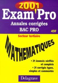 Mathématiques Bac pro secteur tertiaire. Annales corrigées 2001 - A Pipaud   Showmesound.org