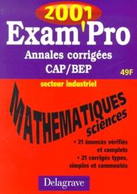 Mathématiques Sciences physiques CAP/BEP secteur industriel. Annales corrigées 2001.pdf