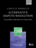 A Practical Approach to Alternative Dispute Resolution.