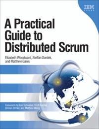 A Practical Guide to Distributed Scrum.