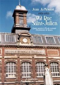 J. mourot Jean - 1951-1955 - 92 Rue Saint Julien - Quatre années à l'école normale d'institituteurs de Rouen.