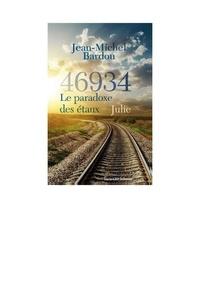 Jean-Michel Bardou - 46934 Le paradoxe des étaux Tome 2 : Julie.