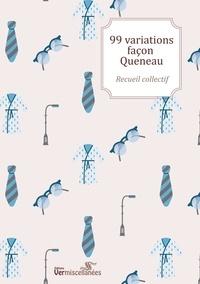 Recueil Collectif - 99 variations façon Queneau.