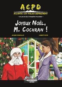 Draconumeris Editions et Jacques Seignolles - ACPD Atlantic City Police Department 2 : ACPD - Joyeux Noël, M. Cochran ! - Supplément pour ACPD Atlantic City Police Department.