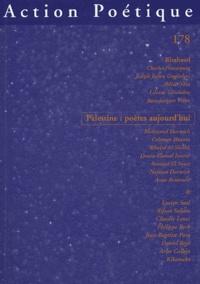 Henri Deluy - Action Poétique N° 178 : Palestine : poètes aujourd'hui.