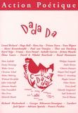 Lionel Richard et Hugo Ball - Action Poétique N° 181, Septembre 20 : Dada Da.